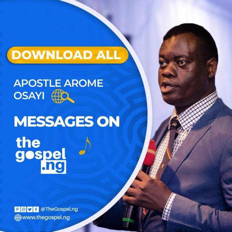 Apostle Arome Osayi Messages