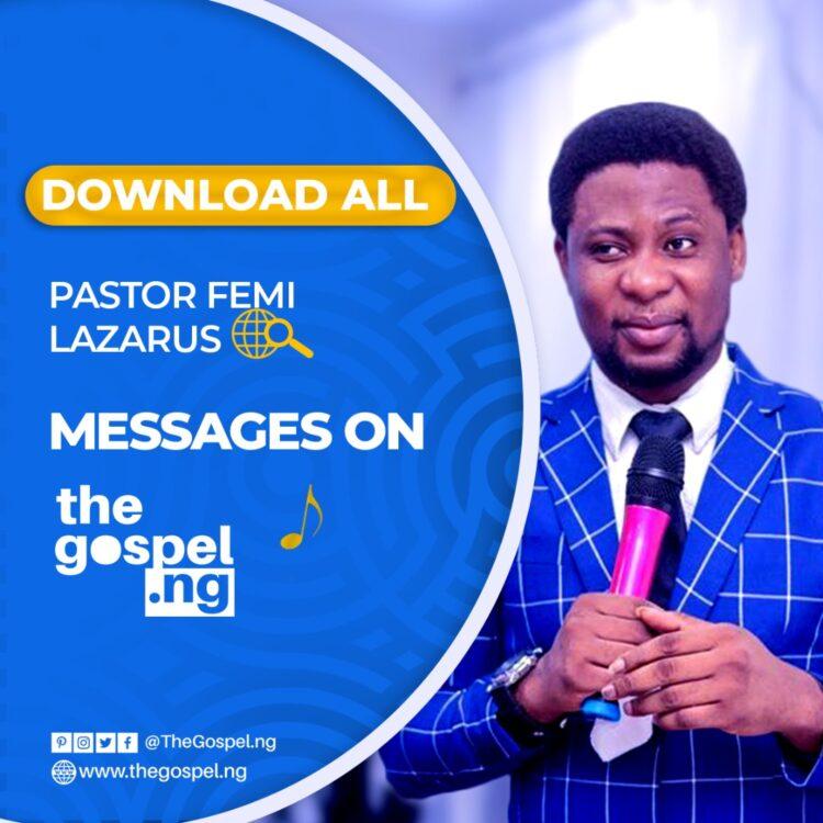 Download Pastor Femi Lazarus Messages
