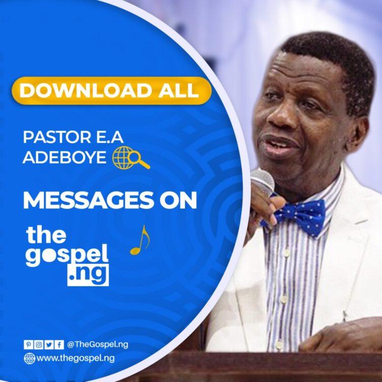 Pastor Adeboye Messages